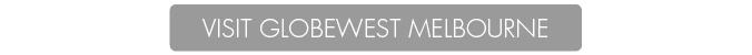 Visit GlobeWest Melbourne