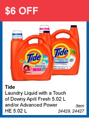 $6 OFF - Tide Laundry Liquid with a Touch of Downy April Fresh 5.02 L and/or Advanced Power HE 5.02 L - Item 24429, 24427