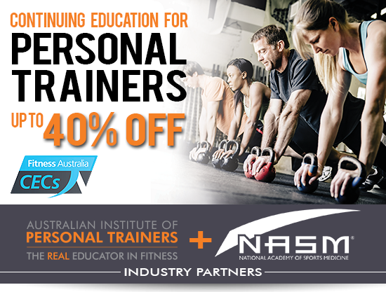 UP TO 40% OFF - CECs Short Courses for Personal Trainers!